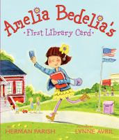 Amelia Bedelia's First Library Card