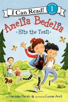 Amelia Bedelia Hits the Trail