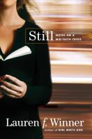 Still : Notes on A Mid-Faith Crisis