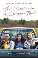 The miseducation of cameron post [electronic resource (ebook from OverDrive)]