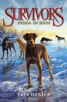 Storm of Dogs. (Survivors, Vol. 6.)