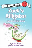 Zack's Alligator and the First Snow