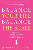 Balance your Life, Balance the Scale