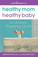 Healthy Mom, Healthy Baby