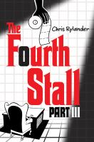 The Fourth Stall : Part III