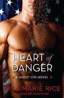 Heart of danger : a Ghost Ops novel