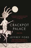Crackpot palace : stories