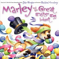Marley and the Great Easter Egg Hunt