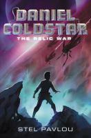 Daniel Coldstar: The Relic War