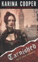 Tarnished : The St. Croix Chronicles