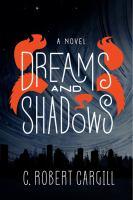 Dreams and Shadows