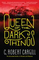 Queen of the Dark Things