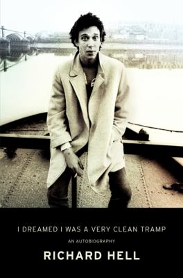 Cover image for I Dreamed I Was A Very Clean Tramp