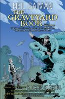 The Graveyard Book. [graphic Novel]