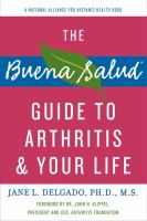 The Buena Salud® Guide To Arthritis And Your Life