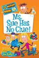 Ms. Sue Has No Clue!