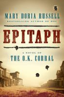 Epitaph : A Novel of the O.K. Corral
