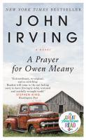A prayer for Owen Meany : a novel