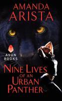 Nine Lives of An Urban Panther