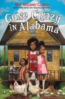 Gone Crazy in Alabama, by Rita Williams-Garcia