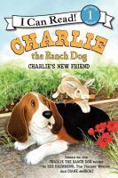 Charlie's New Friend
