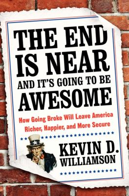 Cover image for The End Is Near and It's Going to Be Awesome