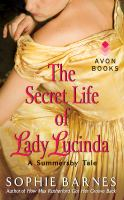 The Secret Life of Lady Lucinda