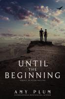 Until the Beginning