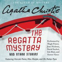 Regatta Mystery And Other Stories, The