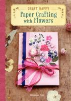 Paper Crafting With Flowers