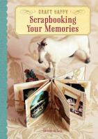 Scrapbooking your Memories