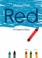 Red : a crayon's story as told by me!