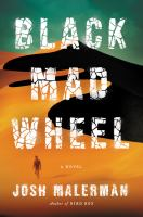 Black Mad Wheel by Josh Malerman