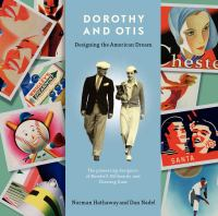 Dorothy and Otis : Designing the American Dream