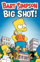 Bart Simpson. Big Shot!
