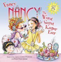 Fancy Nancy, the Worst Secret Keeper Ever