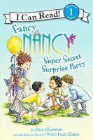 Fancy Nancy Super Secret Surprise Party