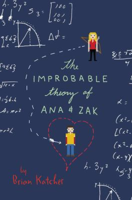 Cover image for The Improbable Theory of Ana & Zak