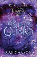 The King's Guard A Girl of Fire and Thorns