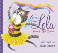 Little Lola Saves the Show