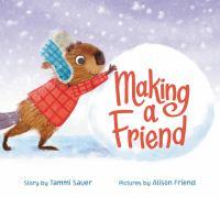 Making A Friend *