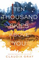 Cover of Ten Thousand Skies Above You