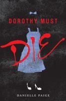 Dorothy Must Die