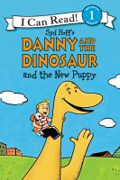 Syd Hoff's Danny and the Dinosaur and the New Puppy
