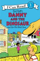 Syd Hoff's Danny and the Dinosaur and the Girl Next Door