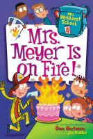 Mrs. Meyer Is on Fire!