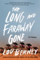 The Long and Faraway Gone