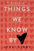 Things We Know by [heart]