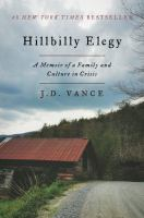 Cover of Hillbilly elegy : a memoir of a family and culture