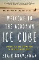 Welcome to the Goddam Ice Cube